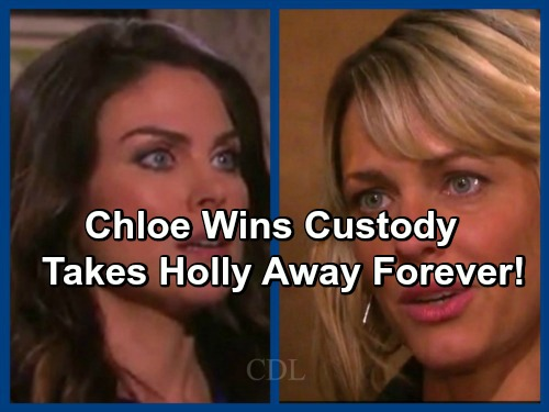 Days of Our Lives Spoilers: Chloe Wins Custody, Takes Baby Away To NY - Nicole Devastated, Never Sees Holly Again?