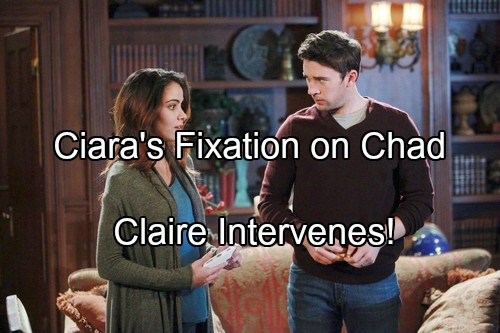 'Days of Our Lives' Spoilers: Claire Blasts Ciara Over Fixation on Chad – Theo and Claire Heat Up