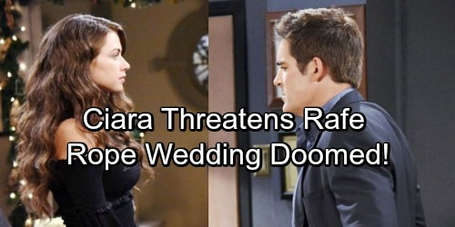 Days of Our Lives Spoilers: Hope and Rafe's Wedding Disaster – Ciara Makes Groom's Worst Nightmare Come True