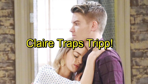 Days of Our Lives Spoilers: Tripp Falls for Claire's Desperate Trap – Ciara Fumes, Drifts Toward Ben