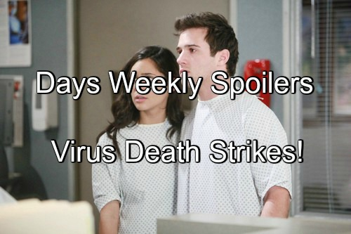 Days of Our Lives (DOOL) Spoilers: Week of May 9 – Virus Death Prompts Hospital Quarantine – Aiden's Explanation