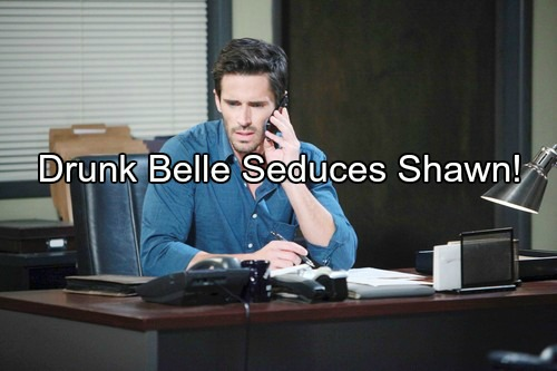 Days of Our Lives (DOOL) Spoilers: Drunk Belle Kisses Shawn, Steamy Coupling Ensues – Brings Complications for Exes