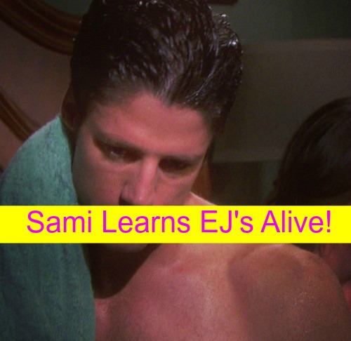 Days of Our Lives (DOOL) Spoilers: EJ is Alive - Sami Contacts Eric, Returns with Shocking News?