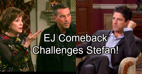 Days of Our Lives Spoilers: DOOL Preps for EJ's Comeback – Stefan Gets a Worthy Adversary