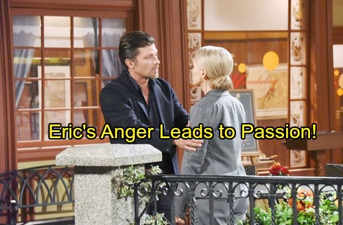 Days of Our Lives Spoilers: Week of January 22 - Eric's Rage Erupts - Passion Explodes Out of Heated Moments