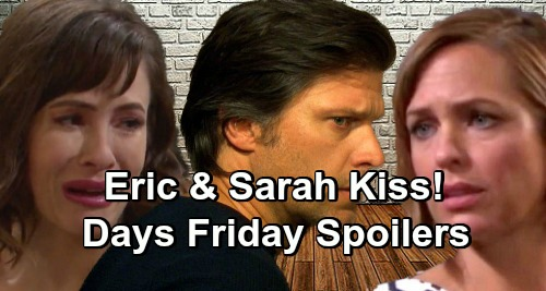 Days of Our Lives Spoilers: Friday, April 26 – Eric and Sarah Kiss Before Nicole Shocker – Holly Kidnapping Crisis