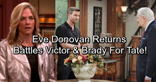 Days of Our Lives Spoilers: Two Weeks Ahead - Eve Donovan Returns – Battles Victor and Brady For Custody of Tate