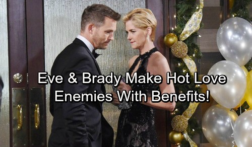 Days of Our Lives Spoilers: Brady and Eve Make Love – Chloe Has a Warning - Theresa Will Be Furious