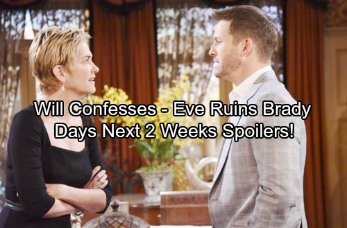 Days of Our Lives Spoilers for Next 2 Weeks: Will's Shocking Confession - Abe's Devastating News – Eve Destroys Brady