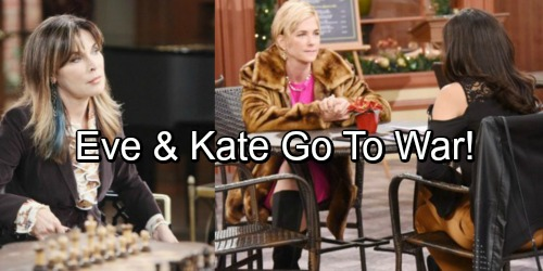 Days of Our Lives Spoilers: Kate Explodes Over Eve's Sneaky Tactic, Rivals Go to War