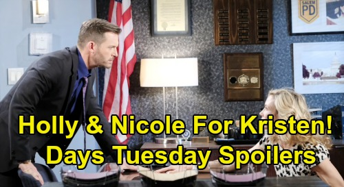 Days of Our Lives Spoilers: Tuesday, August 27 – Kristen Demands Freedom for Holly & Nicole Info – Stefan & Gabi's Love Confessions