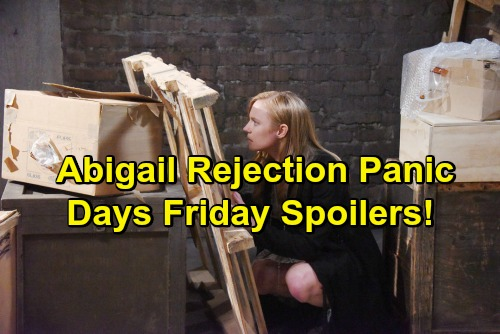 'Days of Our Lives' Spoilers: Abigail Panics Over Chad's Rejection - Jealousy Strikes for Ciara – Gabi Tricks JJ