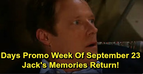 Days of Our Lives Spoilers: Week Of September 23 Preview - Jack Gets His Memories Back After Epic Fight With Dr. Shah - Jack & Jen Reunited