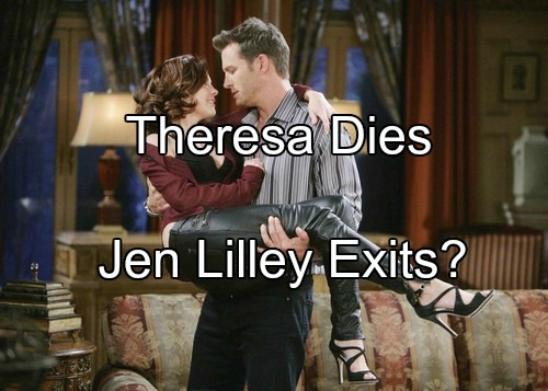 Days of Our Lives (DOOL) Spoilers: Theresa Being Killed Off - Jen Lilley Leaving NBC Soap