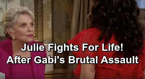 Days of Our Lives Spoilers: Gabi Pushes Julie Down The Stairs - Julie Fights For Life After Discovering Paternity Secret