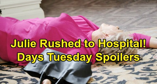 Days of Our Lives Spoilers: Tuesday, December 18 – Julie Rushed to Hospital, Chad and Sonny Grill Gabi – Will Gets Crushing News