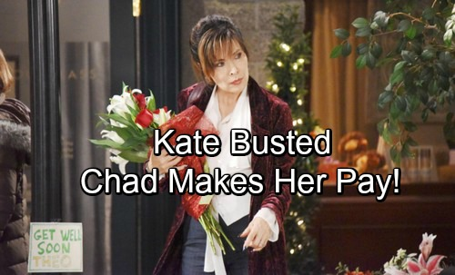 Days of Our Lives Spoilers: Guilty Kate Busted, Downfall Begins – Chad Makes Her Pay