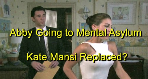 Days of Our Lives (DOOL) Spoilers: Abby Headed to Mental Asylum, Unravels as Ben Lies in Wait - Kate Mansi Replaced?