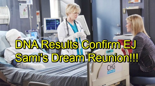 Days of Our Lives Spoilers: Mystery Patient Confirmed as EJ – Sami's Reunion Dreams Come True, DNA Results Are In