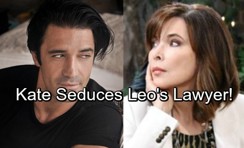 Days of Our Lives Spoilers: Kate Seduces Leo's Handsome Lawyer – Gilles Marini Debuts as Ted, Hot Love Story Begins