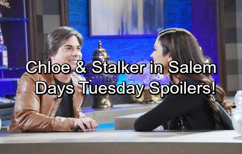 Days of Our Lives Spoilers: Tuesday, March 20 – Chloe's Back with a Secret Admirer – Lucas Gets Good News – Sonny's Bitter Warning