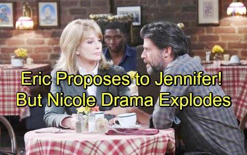 Days of Our Lives Spoilers: Eric Proposes, But Jennifer's Secret Spells Trouble – Nicole Drama Set to Explode