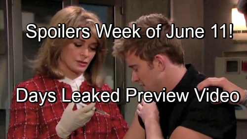 Days of Our Lives Spoilers: Week of June 11-15 – Will Uses Risky Serum to Cure Amnesia – Shocking Preview Video