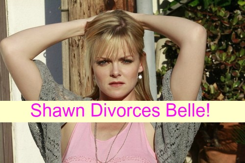 Days of Our Lives (DOOL) Spoilers: Shawn Lashes Out at Belle for Affair – John and Marlena Stunned by Belle's Divorce Bomb