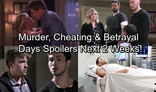 Days of Our Lives Spoilers for Next 2 Weeks: Murder, Cheating and Family Betrayal