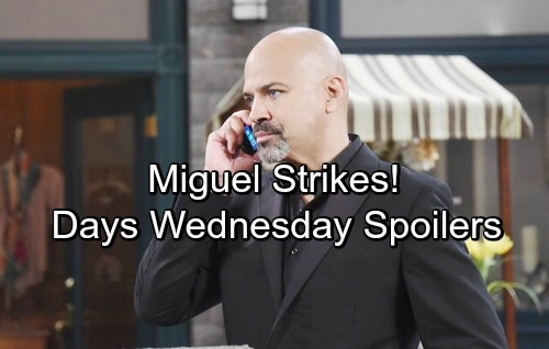 Days of Our Lives Spoilers: Wednesday, April 25 – Miguel Targets Lucas – Tripp and Ciara Trap Claire