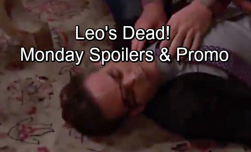 Days of Our Lives Spoilers: Monday, July 2 – Will Confronts Leo, Fight Turns Deadly – Gabi's Discovery - New Promo Video