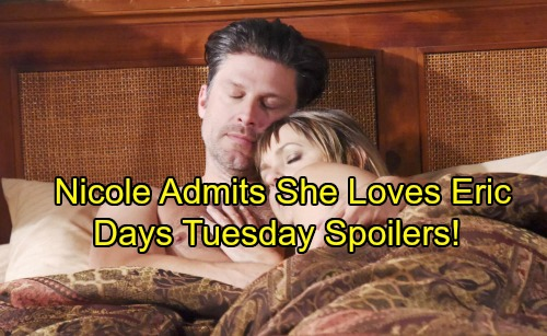 Days of Our Lives Spoilers: Tuesday, October 10 - Nicole Says She's Hopelessly In Love With Eric, Makes Love – Lucas Sees Will