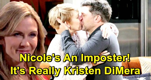 Days of Our Lives Spoilers: Nicole's an Imposter! – Kristen Posing as Grieving Mom, Plot with Xander Fools Salem