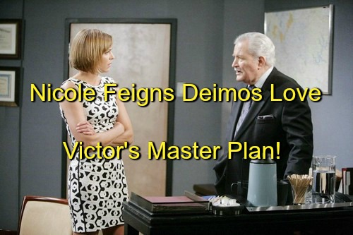 Days of Our Lives (DOOL) Spoilers: Nicole Pretends Love, Fools Deimos – Victor Starts War As Deimos Catches On