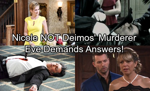 Days of Our Lives Spoilers: Eve Demands Answers On Deimos' Murder – Shocking Truth, Nicole Not the Killer
