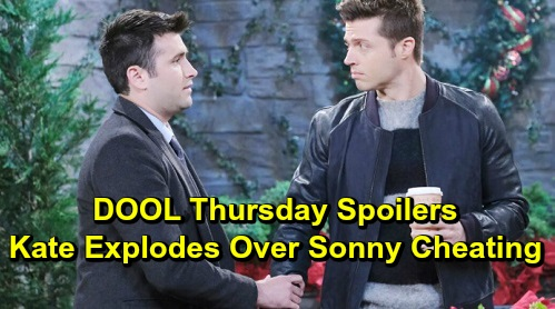 Days of Our Lives Spoilers: Thursday, December 12 – Kate Explodes Over Sonny's Betrayal – Nicole Heartbroken for Eric – Will Faces Justin