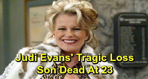 Days of Our Lives Spoilers: Judi Evans's Tragic Loss - Son Passes Away At Age 23
