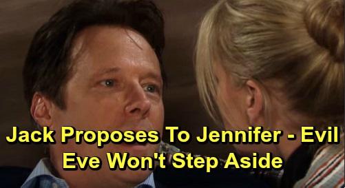 Days of Our Lives Spoilers: Jack Proposes To Jennifer - But Vengeful Eve Won't Grant Jack A Divorce
