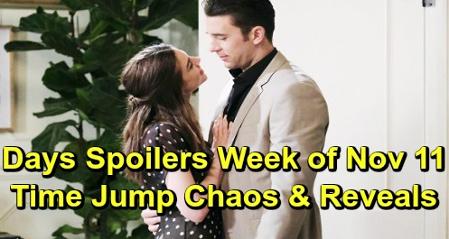Days of Our Lives Spoilers: Week of November 11 – Time Jump Turns Salem Upside Down – New Romances, Secrets and Shockers Exposed