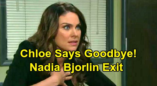 Days of Our Lives Spoilers: Chloe Says Goodbye to Salem, Nadia Bjorlin Exit Looms – Amazing Offer Brings Life-Changing Decision