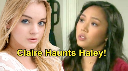 Days of Our Lives Spoilers: Haley Sees Disturbing Visions of Claire - Olivia Rose Keegan Haunting New Scenes