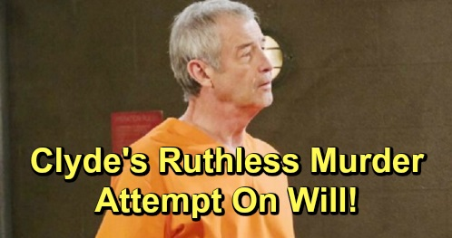 Days of Our Lives Spoilers: Clyde's Ruthless Murder Attempt on Will – Ben to the Rescue, Saves Cellmate's Life