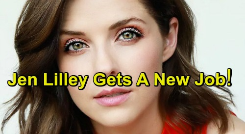 Days of Our Lives Spoilers: Jen Lilley Gets A New Job