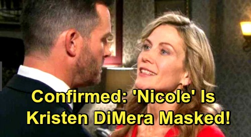 Days of Our Lives Spoilers: 'Nicole' Confirmed to Be Kristen DiMera in a Mask – Sneaky Schemer Slips Up