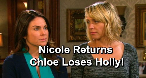 Days of Our Lives Spoilers: Nicole's Return Brings Heartbreak – Chloe Forced to Give Holly Up, Romantic Complications Strike