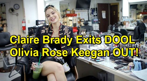 Days of Our Lives Spoilers: Olivia Rose Keegan OUT - Claire Brady Exits DOOL