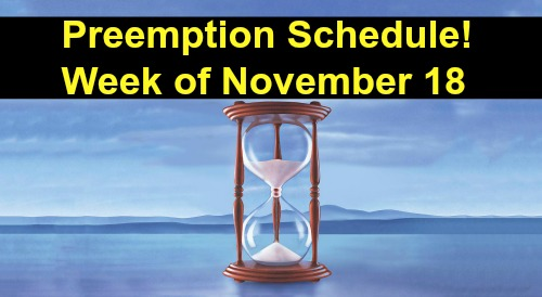 Days of Our Lives Spoilers: DOOL Preemption Schedule – What to Expect During Week of November 18-22