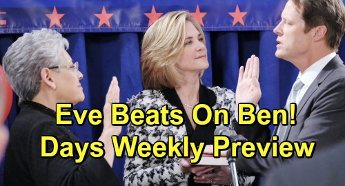 Days of Our Lives Spoilers: Week of May 20 Preview - Eve's Reign of Terror As Police Commissioner - Beats On Ben In Town Square