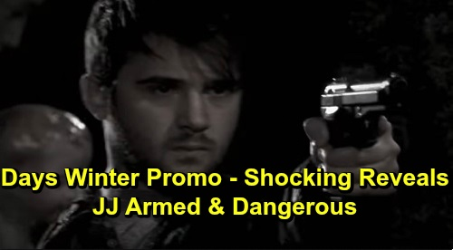 Days of Our Lives Spoilers: Winter Preview - JJ Armed & On Drugs - A Tale Of Two Babies - Relationship Shake-Ups