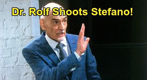 Days of Our Lives Spoilers: Dr. Rolf Shoots 'Steve' – Stefano Plans Own 'Murder' to Horrify John